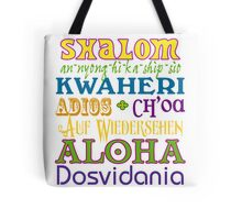 International Greetings! Tote Bag
