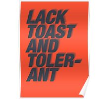 Lack Toast and Tolerant Poster
