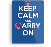 Keep Calm Carry On Cubs Metal Print