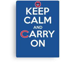 Keep Calm Carry On Cubs Canvas Print