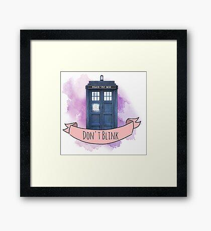 """TARDIS """"don't blink"""" Framed Print"""