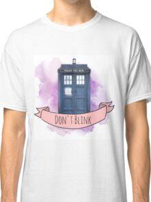 "TARDIS ""don't blink"" Classic T-Shirt"