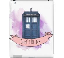 "TARDIS ""don't blink"" iPad Case/Skin"