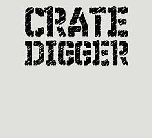Crate Digger Unisex T-Shirt