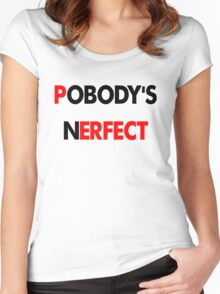 Nobody's Perfect Women's Fitted Scoop T-Shirt