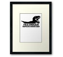 Dinosaur on the inside (For the ladies) Framed Print