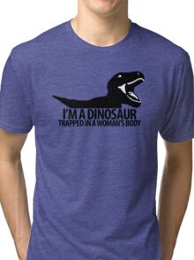 Dinosaur on the inside (For the ladies) Tri-blend T-Shirt