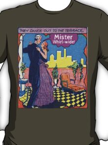Mister Whirl -Wide! T-Shirt