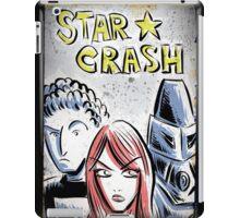 Starcrash, Star Crash, Art, Sci-Fi, Poster, B-Movie, bmovie, 70's, 80's, italian, science fiction, joe badon iPad Case/Skin