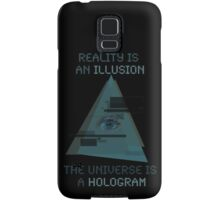 Reality is an Illusion Samsung Galaxy Case/Skin