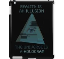 Reality is an Illusion iPad Case/Skin