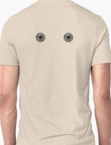 Eyes at the back. T-Shirt