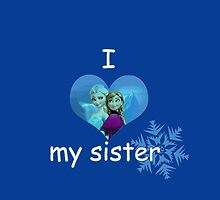 Frozen Elsa and Anna for sisters love by shorouqaw1
