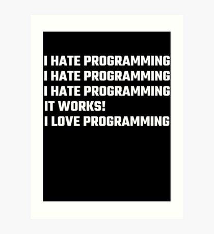 I Love Programming Art Print