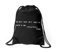 The world's an imperfect place Drawstring Bag