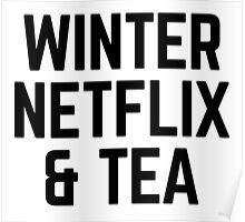 Winter, Netflix and tea Poster