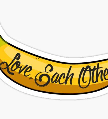 Love Each Other Sticker