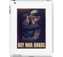 Buy War Bonds -- WW2 Poster iPad Case/Skin