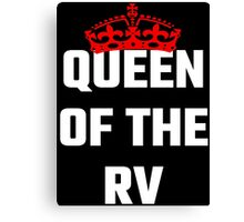 Queen Of The RV Canvas Print