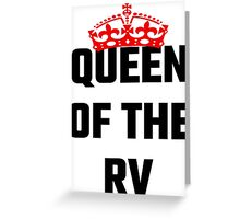 Queen Of The RV Greeting Card