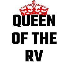 Queen Of The RV Photographic Print