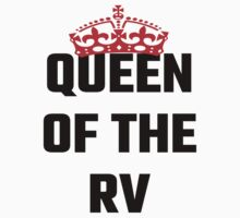 Queen Of The RV by evahhamilton