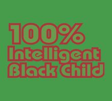 100% Intelligent Black Child One Piece - Short Sleeve