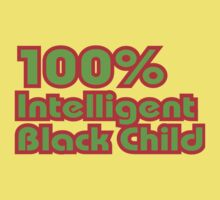 100% Intelligent Black Child Kids Tee