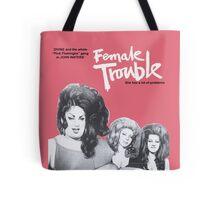female trouble divine john waters Tote Bag