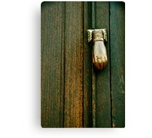 The Hand that Knocks Canvas Print