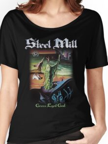 Steel Mill Green Eyed God Shirt! Women's Relaxed Fit T-Shirt