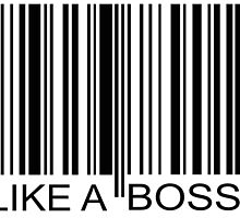 "LIKE A BOSS bar code by Ulrik ""TheFoxOnFire"" Christensen"