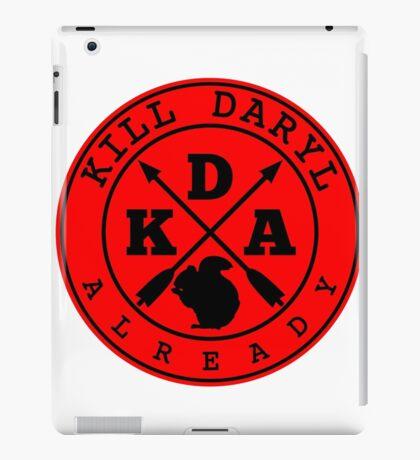 Kill Daryl Already iPad Case/Skin