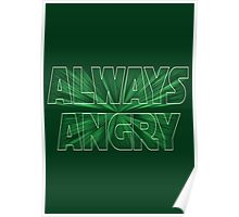 Always Angry Poster