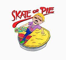 Skate Or Pie! Unisex T-Shirt