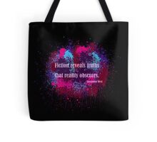 Fiction Reveals Truths Tote Bag