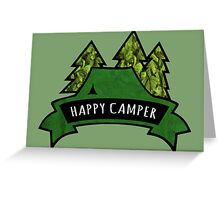 Camping makes me happy. Greeting Card