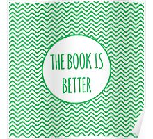 The Book Is Better 2 Poster