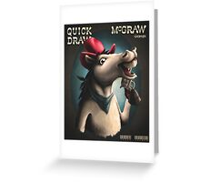 Quick Draw McGraw, the Remix Greeting Card
