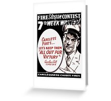 Carelessness Causes Fires Greeting Card