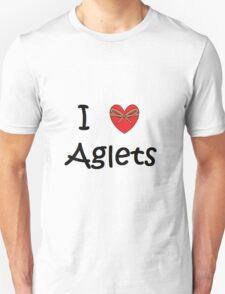 I Love Aglets T-Shirt