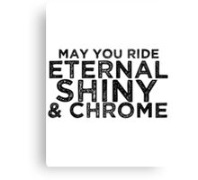 May You Ride Canvas Print