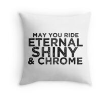 May You Ride Throw Pillow