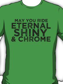May You Ride T-Shirt