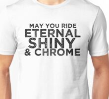 May You Ride Unisex T-Shirt