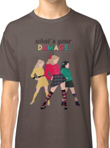 What's Your Damage? - Heathers the Musical Classic T-Shirt