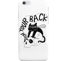 Watch Your Back iPhone Case/Skin