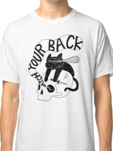 Watch Your Back Classic T-Shirt