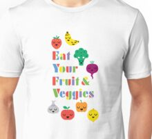 Eat Your Fruit & Veggies lll Unisex T-Shirt