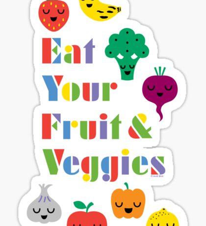 Eat Your Fruit & Veggies lll Sticker